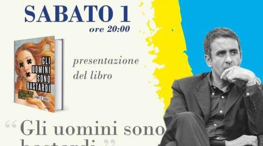 """XI edizione del Settembre Culturale di Agropoli – Sabato 1 Settembre 2018 – Carmelo Abbate presenta """"Gli uomini sono bastardi"""""""