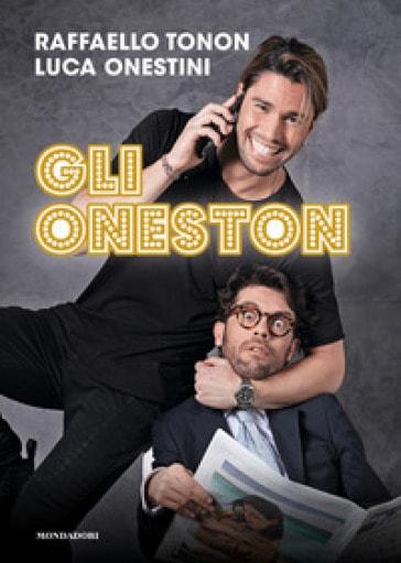 Gli Oneston di Raffaello Tonon e Luca Onestini settembre culturale castello di agropoli