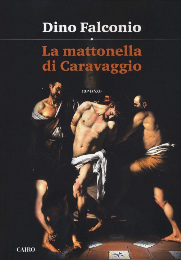 La mattonella di Caravaggio diDino Falconio agropoli