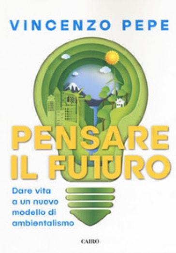 Vincenzo Pepe – Pensare il futuro settembre culturale